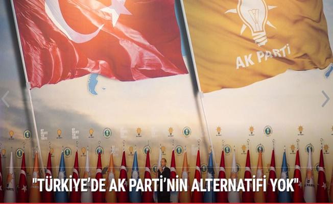 Çavuşoğlu: Türkiye'de AK Parti'nin alternatifi yok