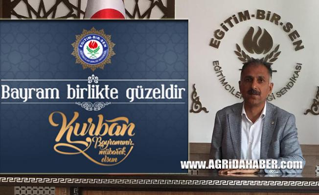 Eğitim-Bir-Sen Ağrı Şube Başkanı Abdurrahman Aslan'ın Kurban Bayramı Mesajı