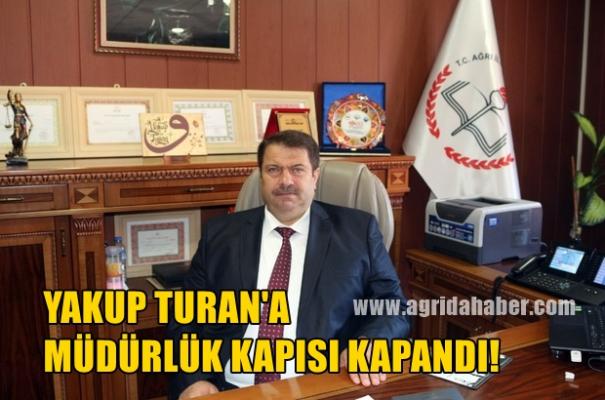 Yakup Turan'a Milli Eğitim Müdürlüğü Kapısı Kapandı