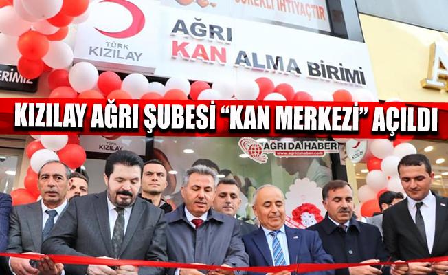 Türk Kızılay Ağrı Şubesi Kan Merkezi Açılışı Yapıldı