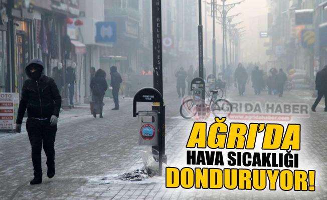 Ağrı'da Dondurucu Soğuk Devam Ediyor!