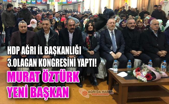 HDP İl Başkanlığına Murat Öztürk Seçildi