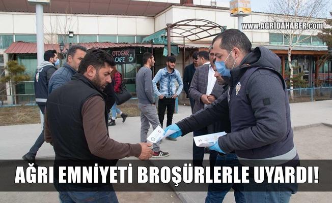 Ağrı Emniyetinden Broşürle vatandaşlara Koronavirüs uyarısı