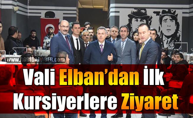 Vali Elban'dan İlk Kursiyerlere Ziyaret!