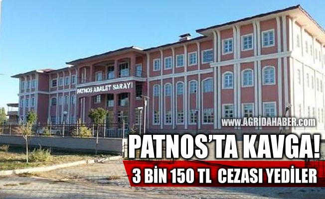 Ağrı Patnos İlçesinde Kavga eden şahıslara 3 Bin 150 Tl Ceza kesildi