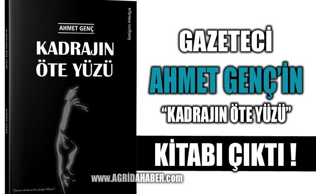 Ahmet GENÇ'in 'Kadrajın Öte Yüzü' kitabı çıktı