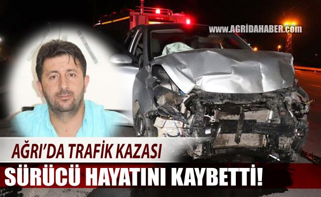 Ağrı'da Trafik Kazası! Sürücü Adem Bayazıtlı Hayatını Kaybetti