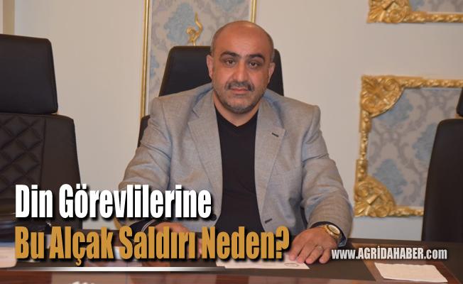 Yasin Çınar; Din Görevlilerine Bu Alçak Saldırı Neden?