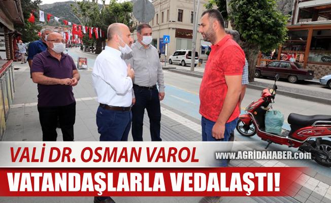 Ağrı Valisi Dr. Osman VAROL  Amasya'da Vatandaşla vedalaştı