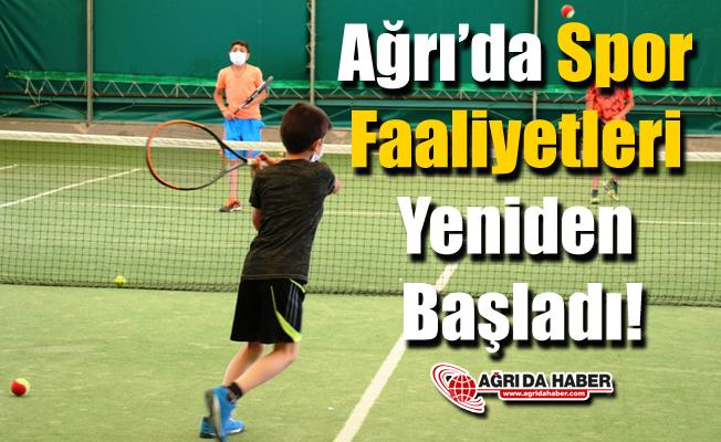 Ağrı'da Spor Faaliyetleri Yeniden Başladı!