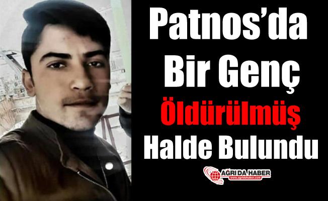 Patnos'da Bir Genç Öldürülmüş Halde Bulundu