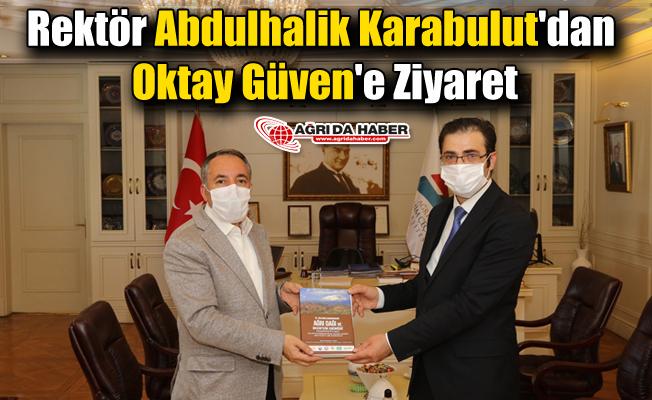Rektör Abdulhalik Karabulut'dan Oktay Güven'e Ziyaret