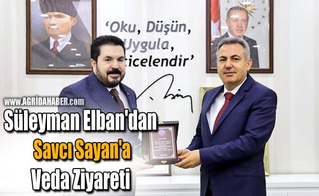 Süleyman Elban'dan Savcı Sayan'a Veda Ziyareti