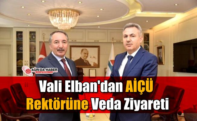 Vali Elban'dan AİÇÜ Rektörüne veda ziyareti