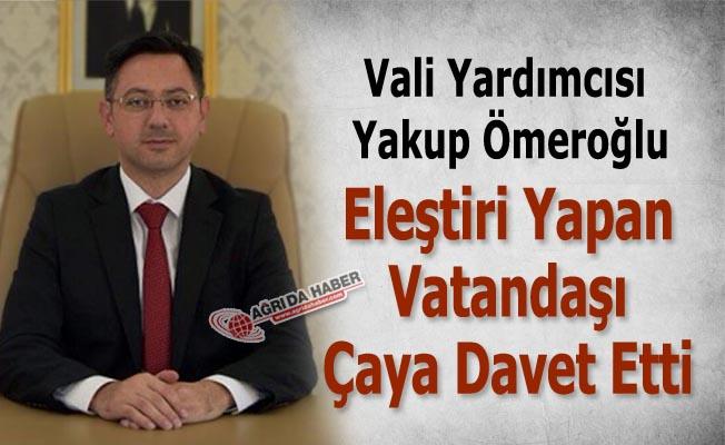 Vali Yardımcısı Yakup Ömeroğlu Eleştiren Vatandaşı Çaya Davet Etti