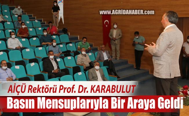 AİÇÜ Rektörü Prof. Dr. Abdulhalik KARABULUT Basın Mensuplarıyla Bir Araya Geldi