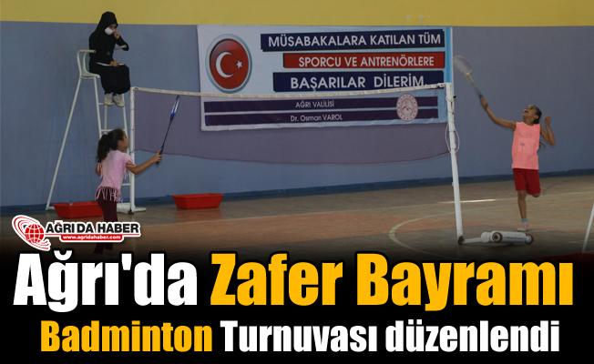 Ağrı'da Zafer Bayramı Badminton Turnuvası düzenlendi