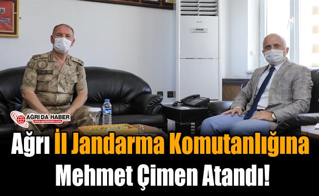 Ağrı İl Jandarma Komutanlığına Mehmet Çimen Atandı!