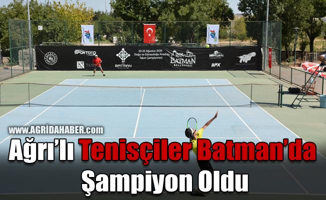 Ağrı'lı Tenisçiler Batman'da Şampiyon Oldu