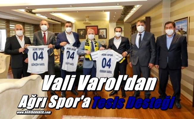 Vali Varol'dan Ağrı Spor'a Tesis desteği
