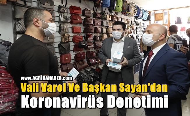 Vali Varol ve Başkan Sayan'dan Koronavirüs Denetimi
