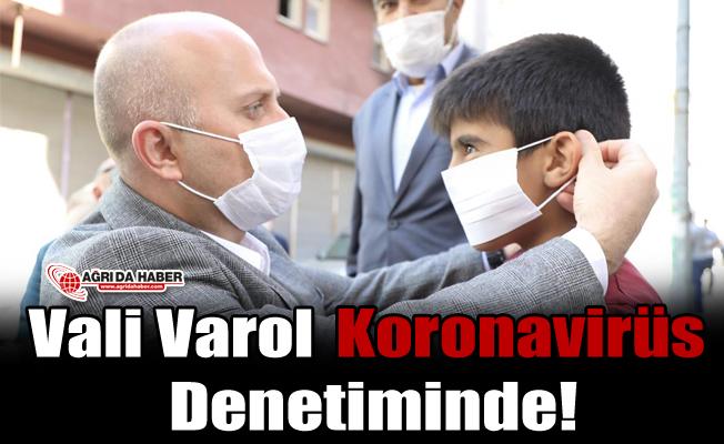 Vali Varol Koronavirüs Denetiminde!