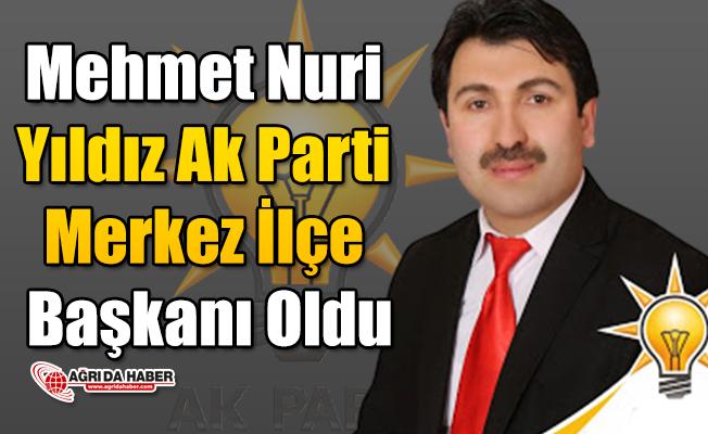 Ak Parti Merkez İlçe Başkanı Mehmet Nuri Yıldız Oldu!