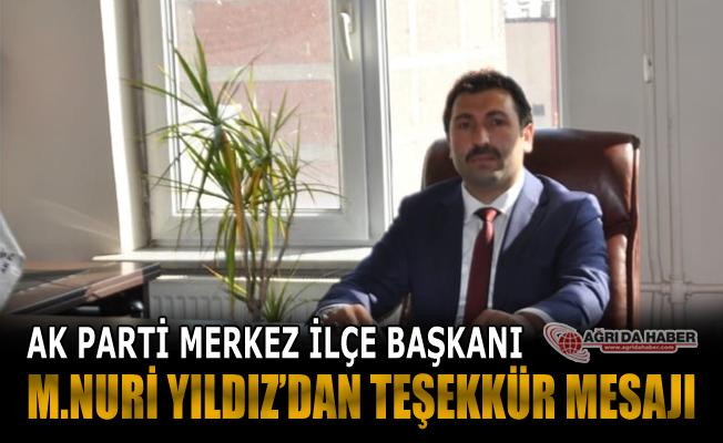 Merkez İlçe Başkanı Mehmet Nuri YILDIZ'dan Teşekkür Mesajı