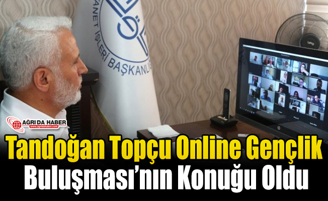 Tandoğan Topçu Online Gençlik Buluşması'nda Gençlerle Görüştü