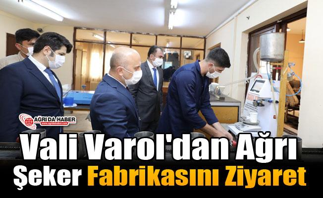 Vali Varol'dan Şeker Fabrikasını Ziyaret