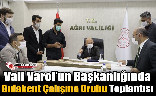 Vali Varol'un Başkanlığında Gıdakent Çalışma Grubu Toplantısı