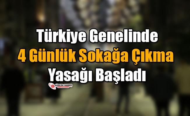 Türkiye Genelinde 4 Günlük Sokağa Çıkma Yasağı Başladı