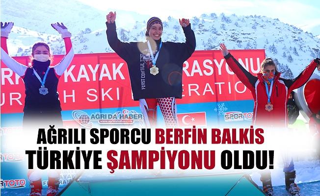 Ağrı'lı Berfin Balkis Kayakta Türkiye Birincisi Oldu!