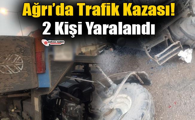 Ağrı'da Traktör Devrildi! 2 Kişi Yaralandı