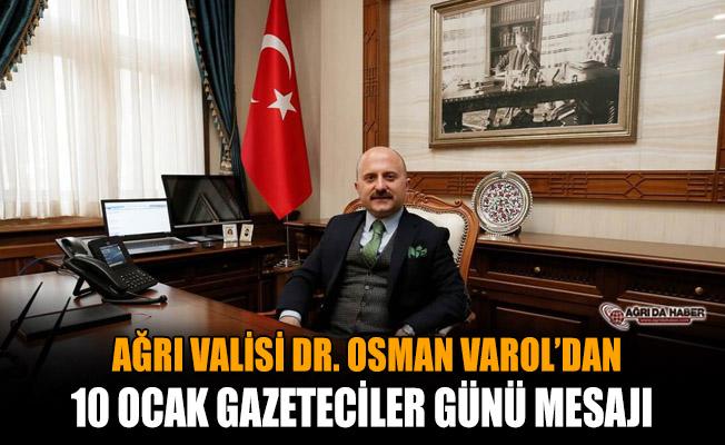 Vali Varol'dan 10 Ocak Gazeteciler Günü Mesajı