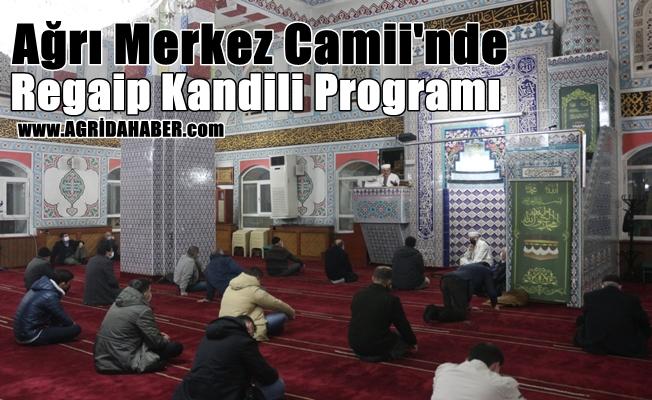 Ağrı Merkez Camii'nde Regaip Kandili Programı