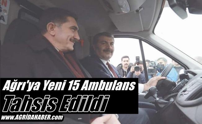 Ağrı'ya Yeni 15 Ambulans Tahsis Edildi