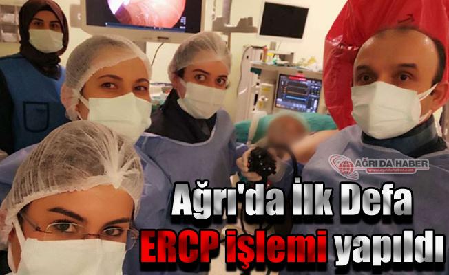 Ağrı'da ilk kez ERCP işlemi yapıldı