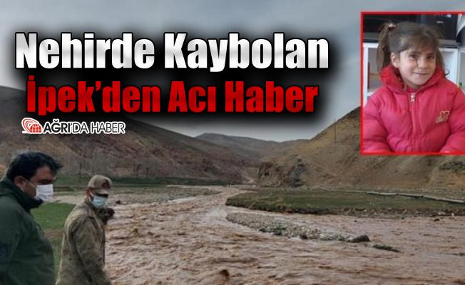 Ağrı'da Kaybolan İpek'den Acı Haber
