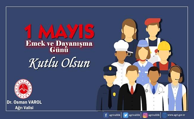 Vali Dr. Osman Varol'un 1 Mayıs Emek ve Dayanışma Günü mesajı