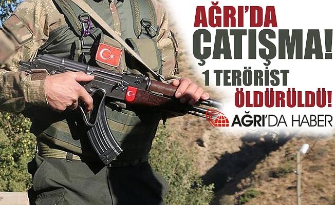 Doğubayazıt'ta Çıkan Çatışmada 1 Terörist Öldürüldü!