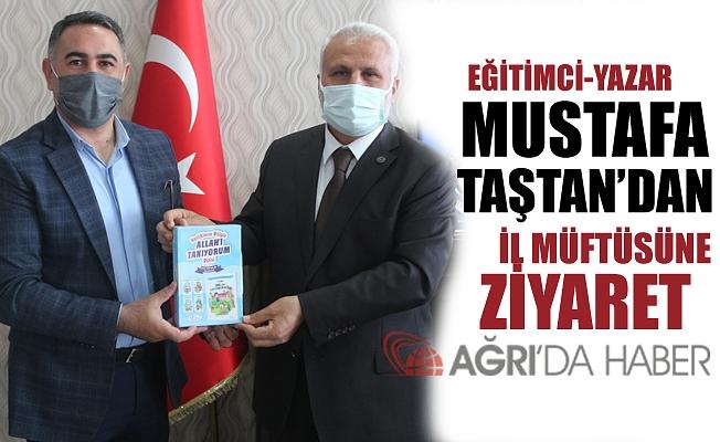Eğitimci-Yazar Mustafa TAŞTAN İl Müftüsü Tandoğan TOPÇU'yu Ziyaret Etti!