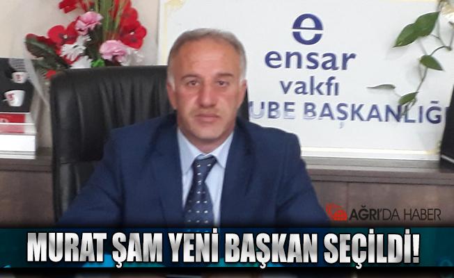 Murat ŞAM Ensar Vakfı Ağrı Şube Başkanı seçildi