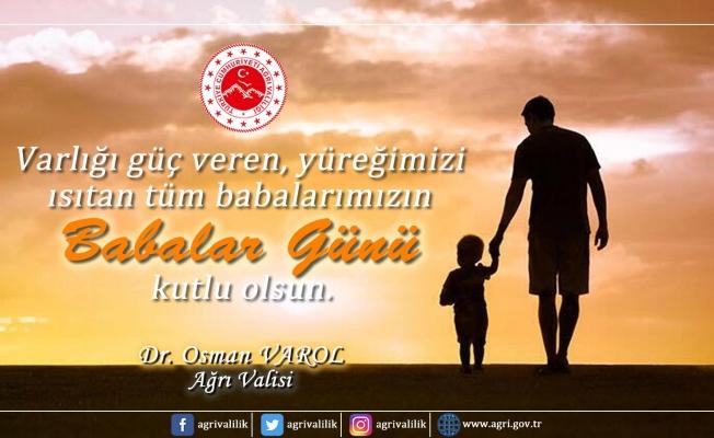 Vali Varol'dan Babalar Günü Mesajı
