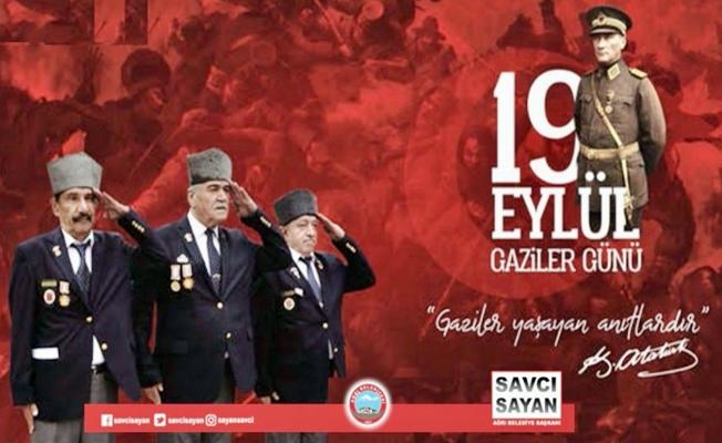 Savcı Sayan'dan 19 Eylül Gaziler Günü Mesajı