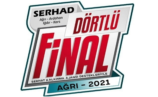 Serhad Dörtlü Finalı Ağrı'da oynanacak