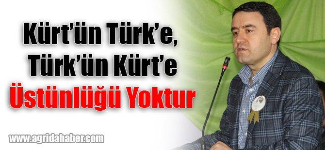 Kürt'ün Türk'e, Türk'ün Kürt'e üstünlüğü yoktur