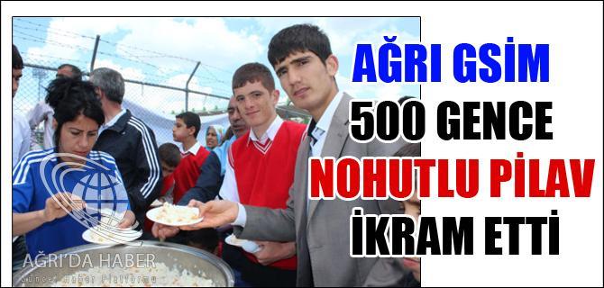 AĞRI GHSİM 500 GENCE NOHUTLU PİLAV İKRAM ETTİ