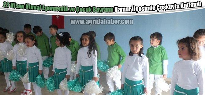 Ağrı'nın Hamur ilçesinde 23 Nisan Ulusal Egemenlik ve Çocuk Bayramı