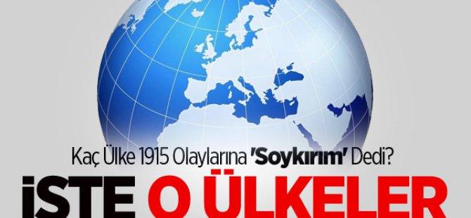 Kaç Ülke 1915 Olaylarına 'Soykırım' Dedi?
